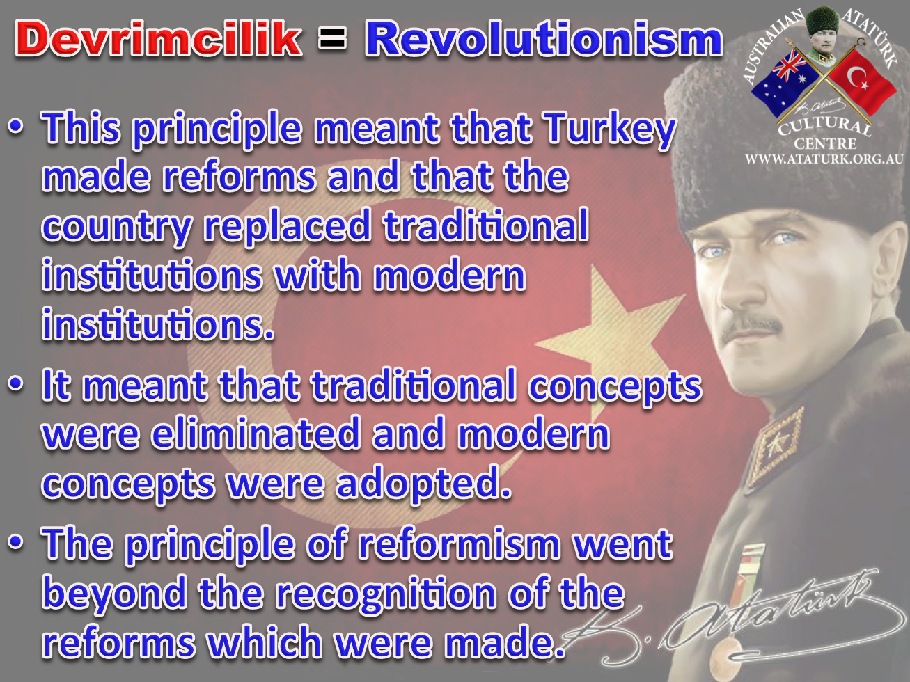 AAKM - Ataturk Principles and Reforms - 8 Revolutionism
